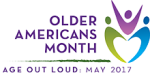 May is Older Americans Month!